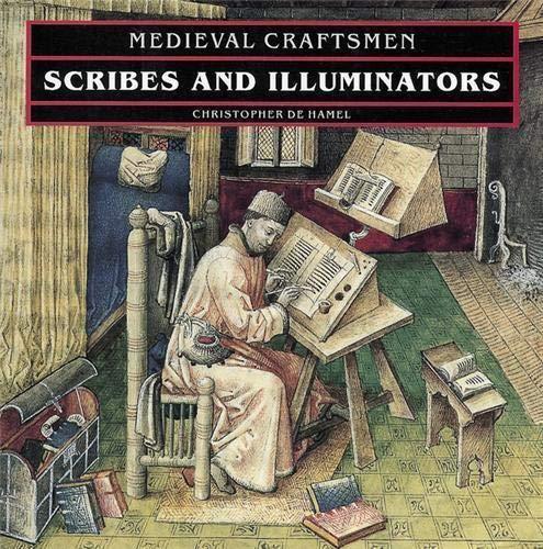 9780714120492: Scribes and Illuminators (Med.Crafts) (Medieval Craftsmen)