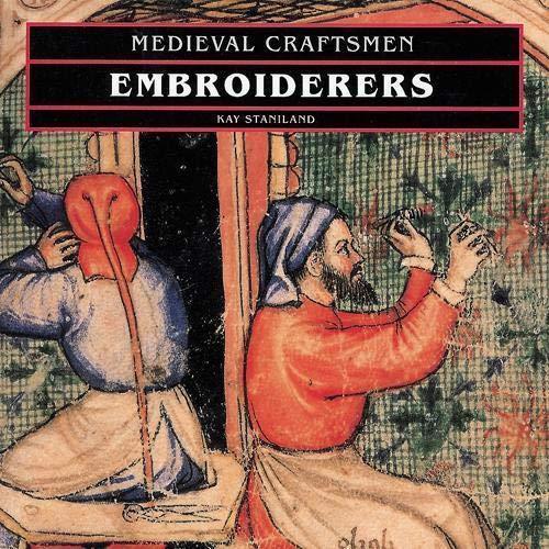 9780714120515: Embroiderers (Med.Crafts) (Medieval Craftsmen)