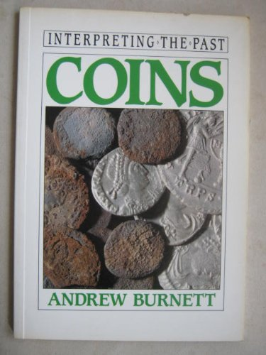 9780714120591: Coins (Interpreting the Past S.)
