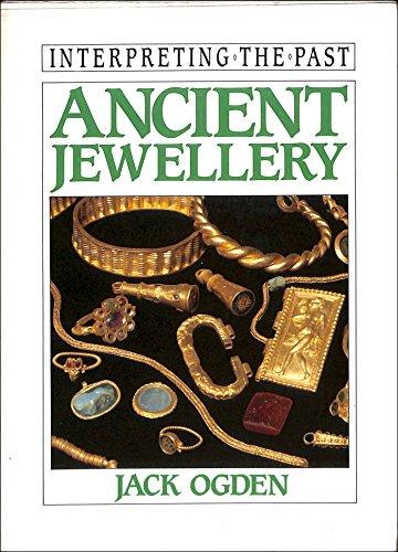 9780714120607: Ancient Jewellery (Interpreting the Past Series)