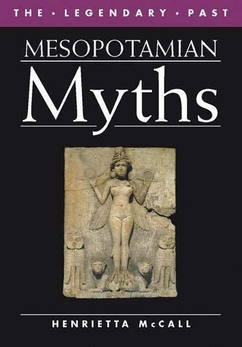 9780714120638: Mesopotamian Myths the Legendary Past