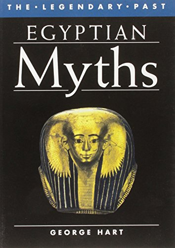 9780714120645: Egyptian Myths (The Legendary Past)