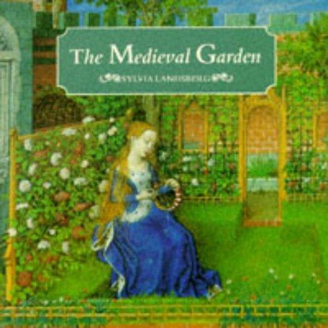 9780714120805: The Medieval Garden