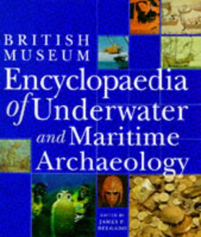9780714121291: Encyclopaedia of Underwater and Maritime Archaeology