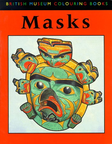 9780714121628: Masks (British Museum Colouring Books)