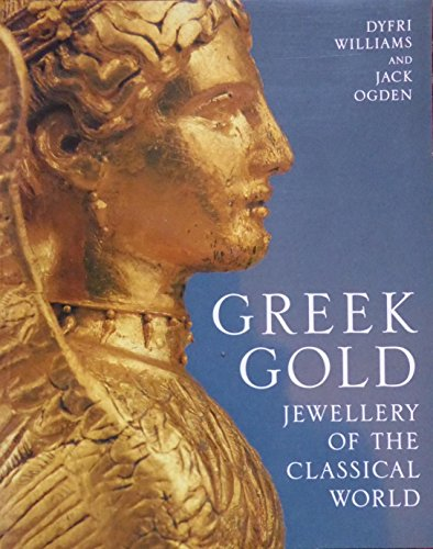 9780714122021: Greek Gold: Jewellery of the Classical World