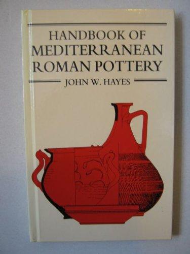 9780714122168: Handbook of Mediterranean Roman Pottery
