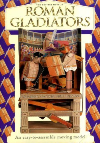 9780714122274: Gladiators: The British Museum Moving Model (Gift Sets)
