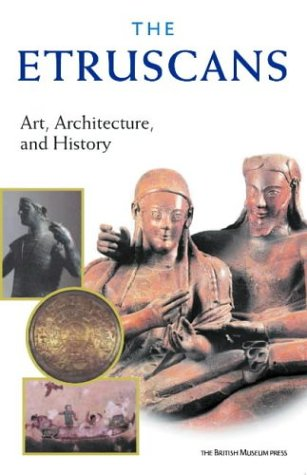 9780714122533: The Etruscans : Art, Architecture and History (Paperback) /Anglais