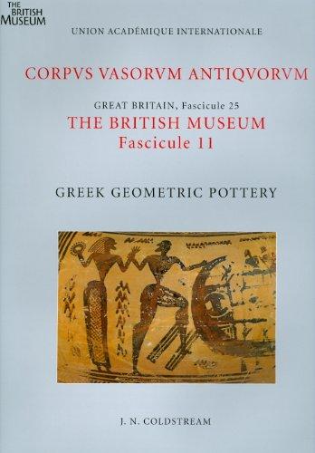 9780714122632: Corpus Vasorum Antiquorum, Great Britain The British Museum: Greek Geometric Pottery