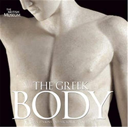 9780714122687: The Greek Body