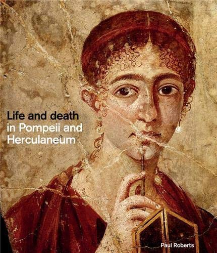 9780714122762: Life and Death in Pompeii and Herculaneum (Hardback) /Anglais