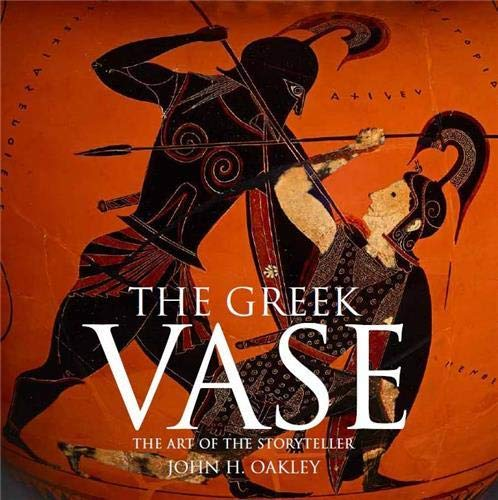 9780714122779: The Greek Vase - the Art of the Storyteller /Anglais
