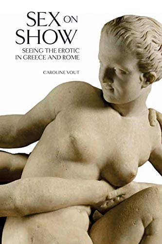 9780714122786: Sex on Show - Seeing the Erotic in Greece and Rome /Anglais