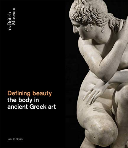 9780714122878: The Defining Beauty: The Body in Ancient Greek Art