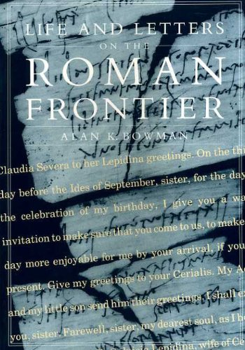 9780714123110: Life and Letters on the Roman Frontier : Vindolanda and Its People