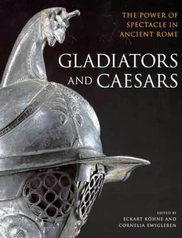 9780714123165: GLADIATORS AND CAESARS (PB) [O/P]: The Power of Spectacle in Ancient Rome
