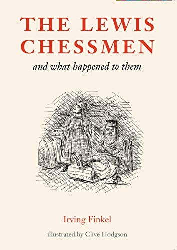 9780714123240: The Lewis Chessmen: and what happened to them
