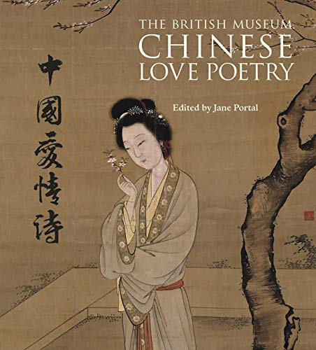 Chinese Love Poetry (Paperback): Jane Portal