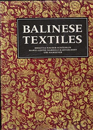 Balinese textiles.: Hauser-Schäublin, Marie-Louise Nabholz-Kartaschoff