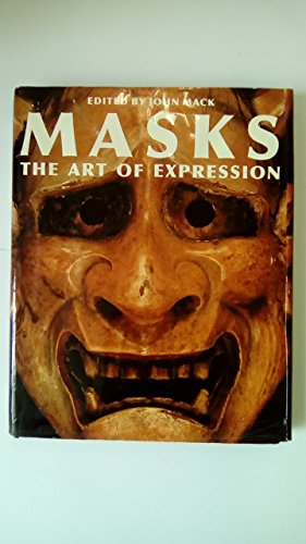 9780714125077: MASKS. ART OF EXPRESSION/[O/P]-> SEE 071412530X: The Art of Expression