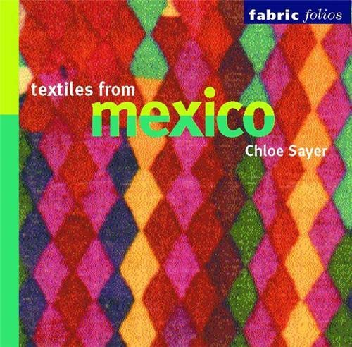 9780714125626: Textiles from Mexico (Fabric Folios)