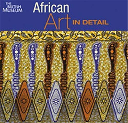 9780714125817: African Art in Detail