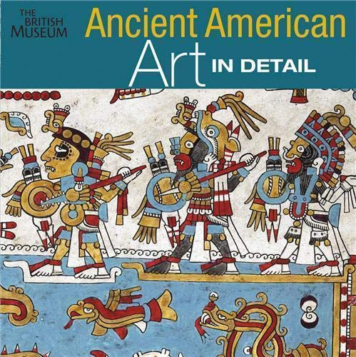 9780714125824: Ancient American Art in Detail