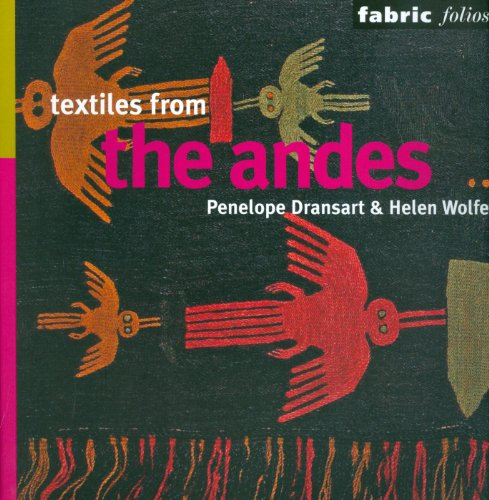 9780714125848: Textiles of the Andes (Fabric Folios)