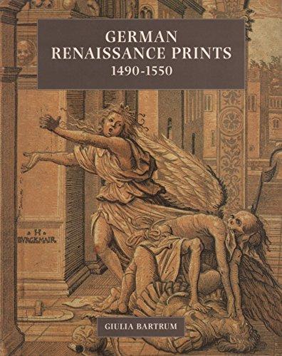 German Renaissance Prints 1490 - 1550.: Bartrum, Giulia.