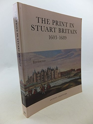 9780714126074: The Print in Stuart Britain 1603-1689