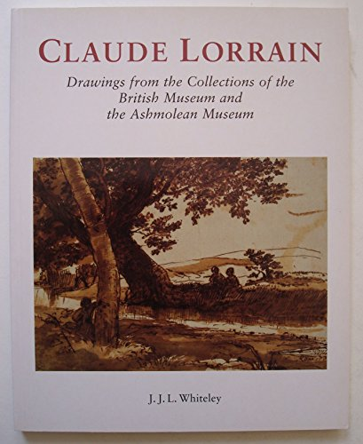 9780714126159: Lorrain, Claude: Drawings from the Collections of the British Museum and the Ashmolean Museum (Art History)