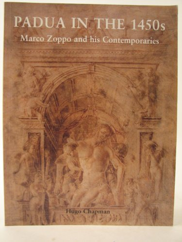 Padua in the 1450s. Marco Zoppo and his Contemporaries