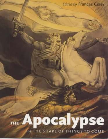 9780714126234: The Apocalypse and the Shape of Things to Come