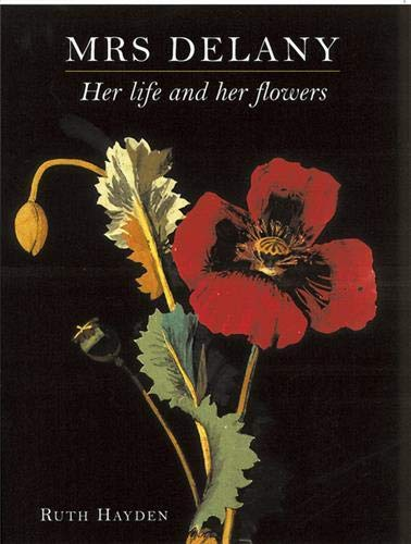 9780714126272: Mrs. Delany: Her Life and Her Flowers
