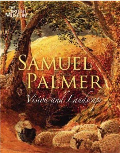 9780714126418: Samuel Palmer 1805-1881: Vision and Landscape