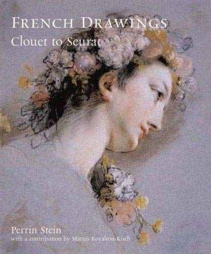 French Drawings: Clouet to Seurat