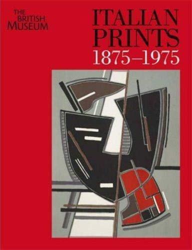 9780714126531: Italian Prints 1875-1975