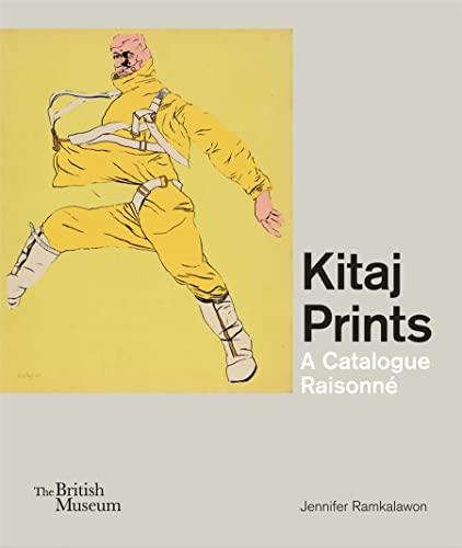 9780714126852: Kitaj Prints: A Catalogue Raisonne (British Museum Department of Prints and Drawings)