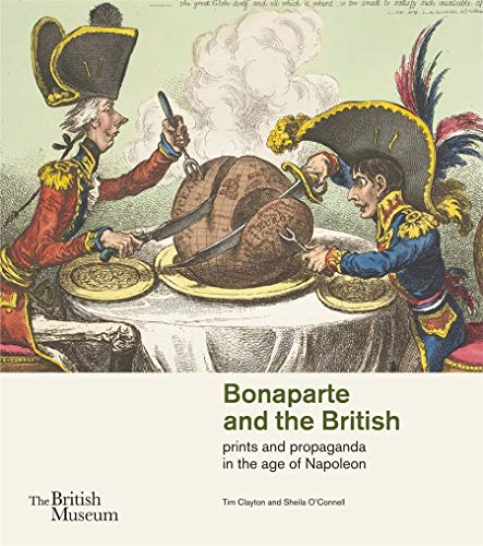 9780714126937: Bonaparte and the British: prints and propaganda in the age of Napoleon