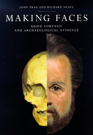 9780714127156: Making Faces: Using forensic and archaeological evidence
