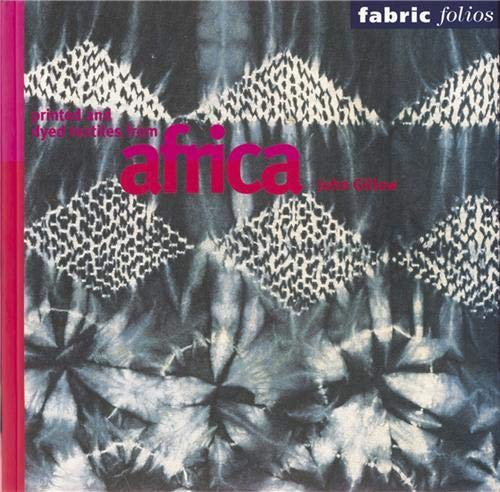 9780714127408: Printed and Dyed Textiles from Africa (Fabric Folios)