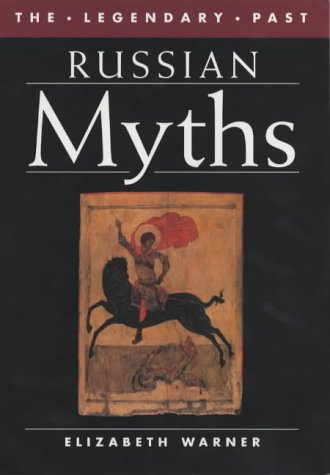 9780714127439: Russian Myths (The Legendary Past)