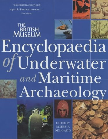 9780714127583: Encyclopaedia of Underwater and Maritime Archaeology