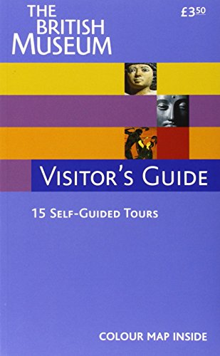 9780714127804: The British Museum Visitor's Guide
