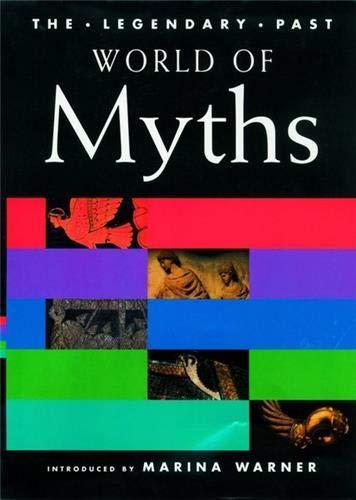 9780714127835: World of Myths (The Legendary Past) (Vol 1)