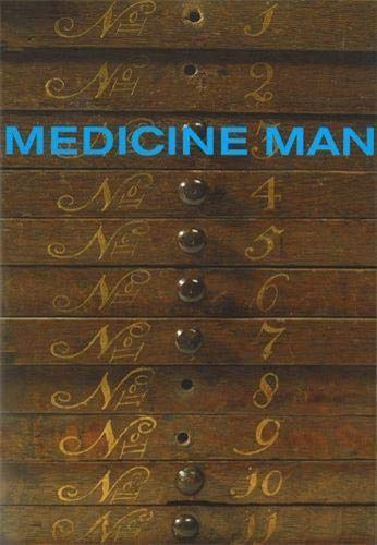 9780714127941: Medicine Man: The Forgotten Museum of Henry Wellcome (None)