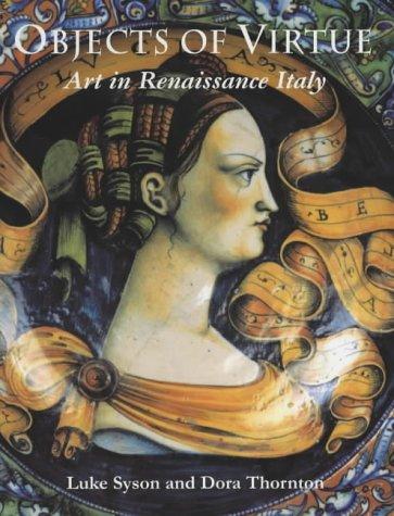 9780714128054: Objects of Virtue: Art in Renaissance