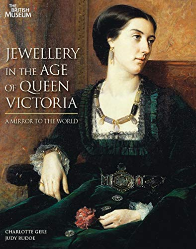 9780714128191: Jewellery in the Age of Queen Victoria: A Mirror to the World