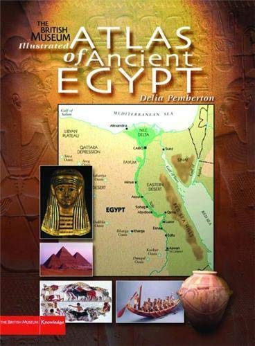 9780714130088: Illustrated Atlas of Ancient Egypt (British Museum Illustrated Encyclopedias and Atlas)